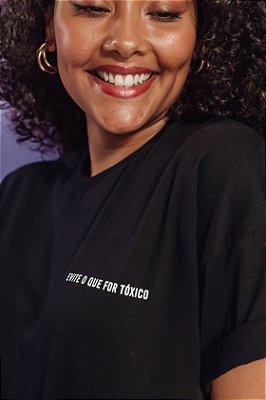 Camiseta EVITE O QUE FOR TOXICO Minimalista