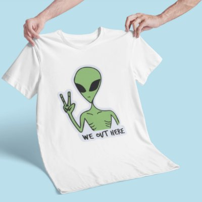 T-Shirt Alien We out where