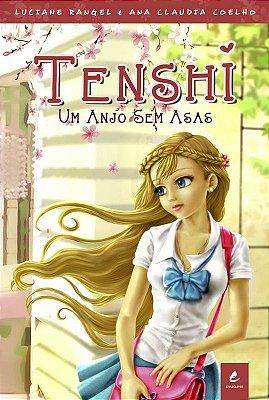 TENSHI - UM ANJO SEM ASAS