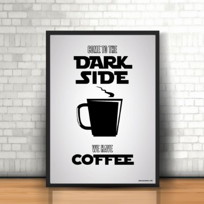 PÔSTER DARK SIDE OF COFFEE - CINZA