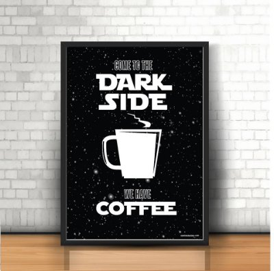 PÔSTER DARK SIDE OF COFFEE - PRETO