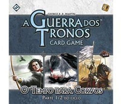 A Guerra dos Tronos CARD GAME- O Tempo para Corvos - Parte 1/2 do Ciclo