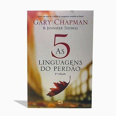 AS 5 LINGUAGENS DO PERDÃO - GARY CHAPMAN