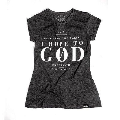 CAMISETA FEMININA I HOPE TO GOD