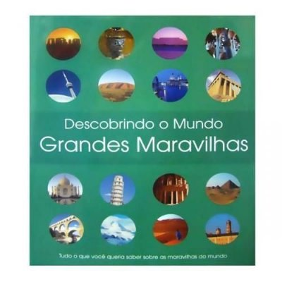 Livro Descobrindo O Mundo - Grandes Maravilhas