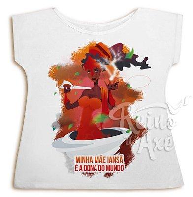 Camiseta Iansã é a dona do mundo