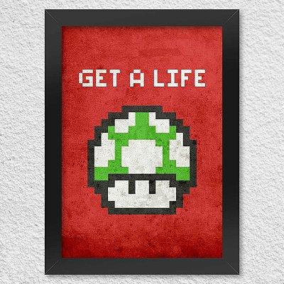 Poster com Moldura Get a Life
