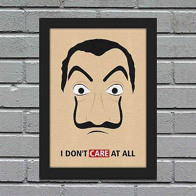 Poster com moldura I Don't Care At All