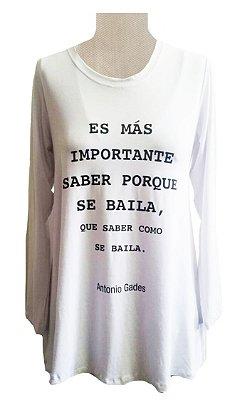 Camiseta És Mas Importante Saber Porque se Baila Manga Longa Branca