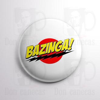 Botton - The Big Bang Theory - Bazinga
