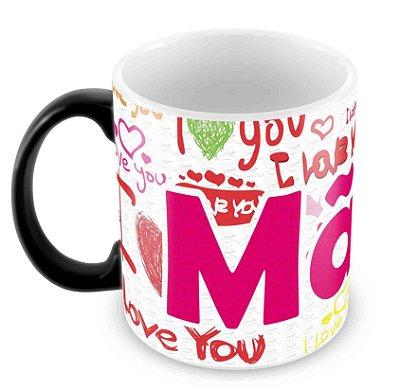 Caneca Mágica - Dia das Mães -Mod 17