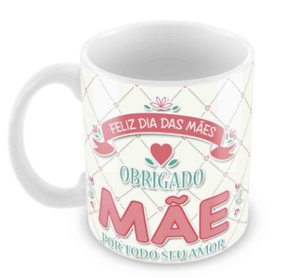 Caneca Branca - Dia das Mães -Mod 8