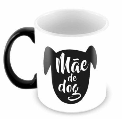 Caneca Mágica - Mãe de Dog
