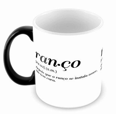 Caneca Mágica - Ranço
