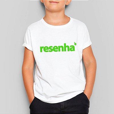 Camiseta Infantil Resenha