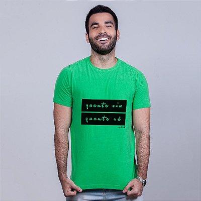Camiseta Estonada Quente Viu, Quente Vê Verde Carito