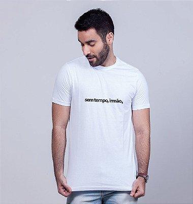 Camiseta Sem Tempo Irmão Branca
