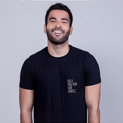 Camiseta Gela melhor que gente Preta