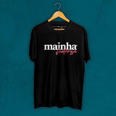 Camiseta Mainha Fuderosa Preta