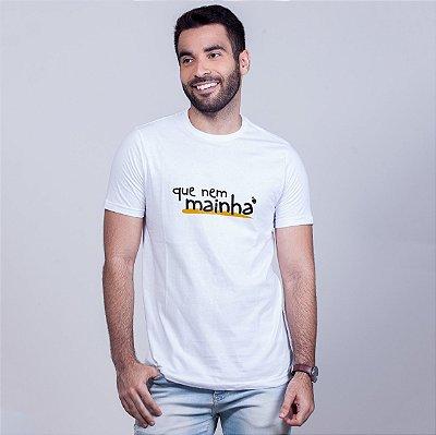 Camiseta Que Nem Mainha Branca