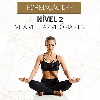 Formação LPF - Curso Nível 2 - Vila Velha/Vitória - ES (OUTUBRO)