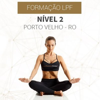 Curso Nível 2 com Formação LPF em Porto Velho - RO