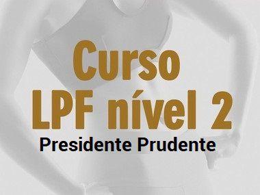 Formação LPF - Curso Nível 2 - Presidente Prudente