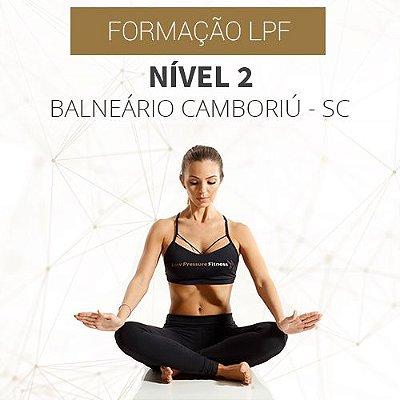 Curso Nível 2 com Formação LPF em Balneário Camboriú - SC