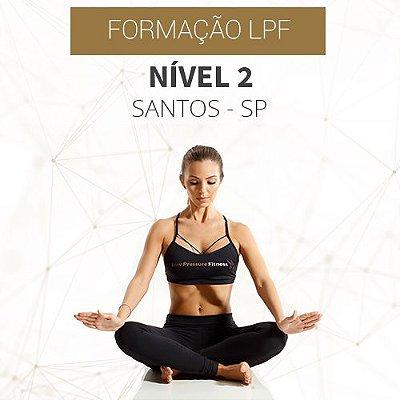 Curso Nível 2 com Formação LPF em Santos- SP