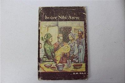 Livro Ìwúre Níbi Àseye