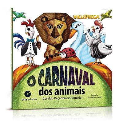 O Carnaval dos Animais - Autor: Geraldo Peçanha de Almeida