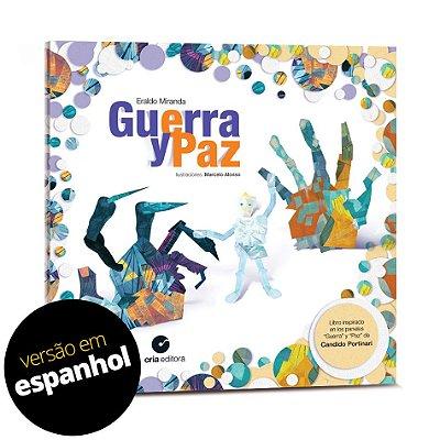 Guerra y Paz - Versão em Espanhol - Eraldo Miranda - livro inspirado nos paineis de Portinari