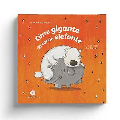Cinza Gigante da Cor do Elefante - Marcellie Viezzer