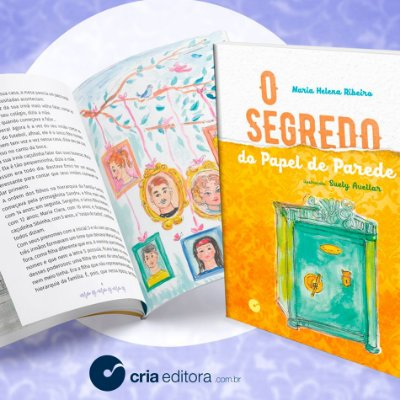 O Segredo do Papel de Parede - Maria Helena Ribeiro