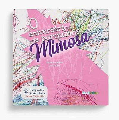 Maternal - Prof. Mirelle - O Aniversário da Porquinha Mimosa