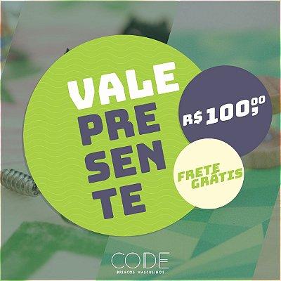 Vale Presente - R$100,00 + FRETE GRÁTIS