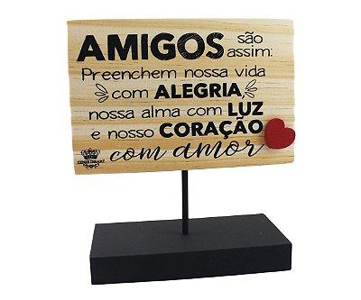 ENFEITE DE MESA RECADO - AMIGOS SÃO ASSIM...
