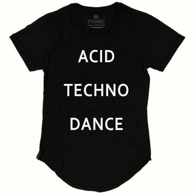 Camiseta Longline Acid, Techno & Dance
