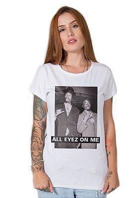 Camiseta Feminina All Eyez on Me