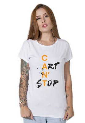 Camiseta Feminina Cant Stop Art