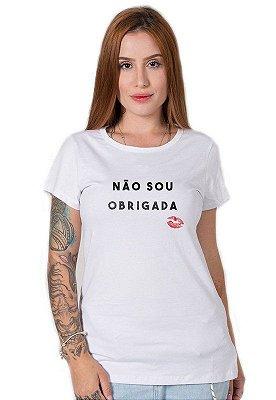 Camiseta Feminina Não Sou Obrigada