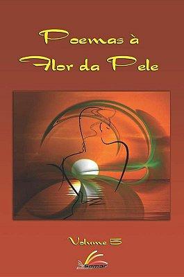 Antologia Poemas à Flor da Pele Vol.5 (Bienal de São Paulo)