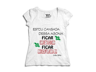 Camiseta - Ficar rico, ficar pobre