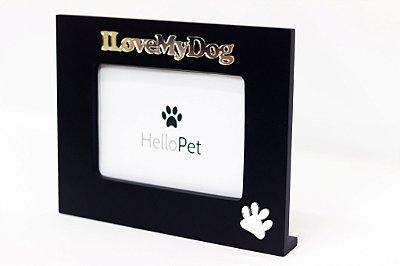 Porta Retrato I Love my Dog