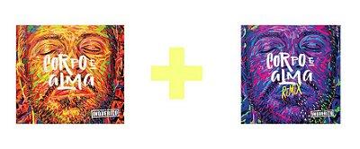 KIT - CD Corpo e Alma + CD Corpo e Alma REMIX