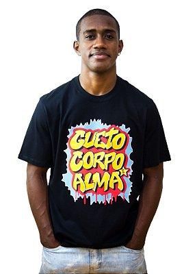 Camiseta Inquérito Gueto, Corpo e Alma
