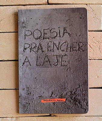 Livro Autografado - Poesia Pra Encher a Laje - Renan Inquérito