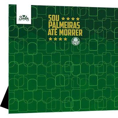 Porta Retrato MDF Palmeiras Até Morrer Oficial