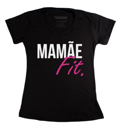 Baby Look Mãe mamãe fit