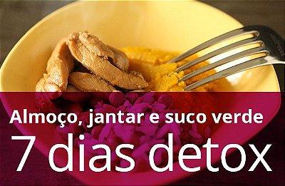 Kit 7 Dias Detox (almoço, jantar e suco verde)